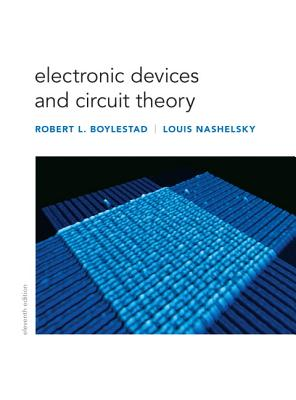 Electronic Devices and Circuit Theory - Boylestad, Robert, and Nashelsky, Louis