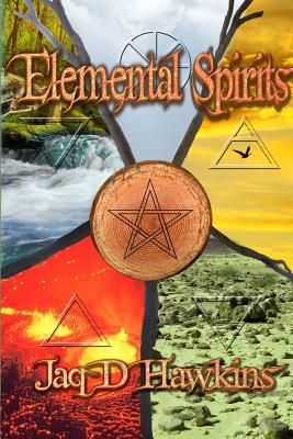 Elemental Spirits - Hawkins, Jaq D