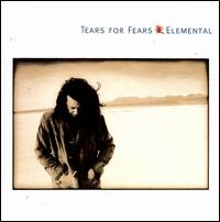 Elemental - Tears for Fears