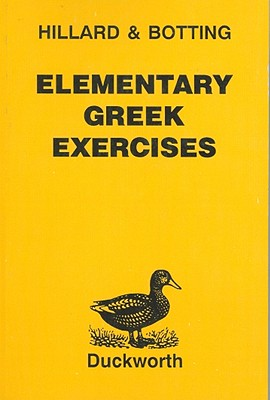 Elementary Greek Exercises - Hillard, A E