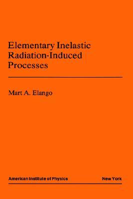 Elementary Inelastic Radiotion Processes - Elango, M A