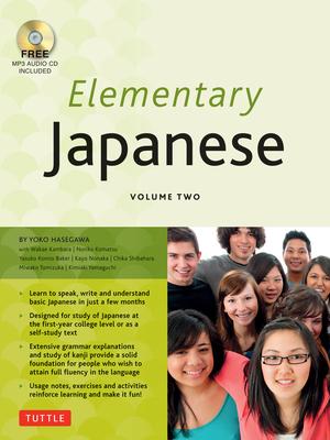 Elementary Japanese: Volume 2 - Hasegawa, Yoko