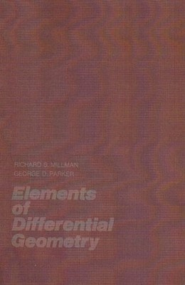 Elements of Differential Geometry - Millman, Richard S, and Parker, George D