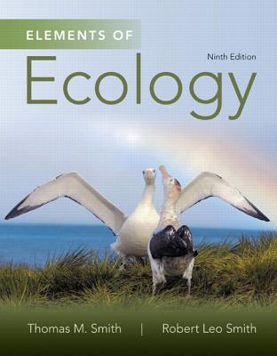 Elements of Ecology - Smith, Thomas, and Smith, Robert