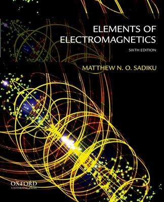 Elements of Electromagnetics - Sadiku, Matthew N O
