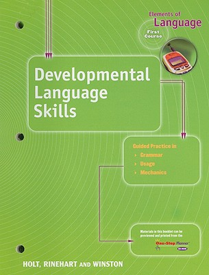 Elements of Language Developmental Language Skills, First Course - Holt Rinehart & Winston (Creator)