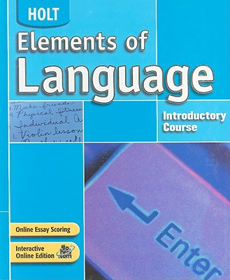Elements of Language: Student Edition Grade 6 2004 - Holt Rinehart and Winston (Prepared for publication by)