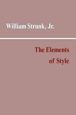 Elements of Style - Strunk, William, Jr.