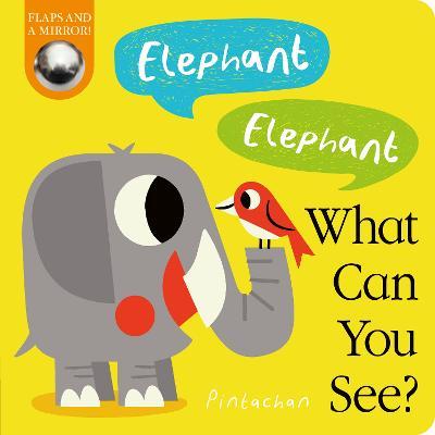Elephant! Elephant! What Can You See? - Hepworth, Amelia