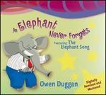 Elephant Never Forgets [2008]