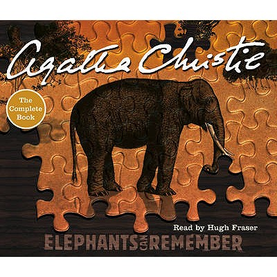 Elephants Can Remember - Christie, Agatha, and Fraser, Hugh (Read by)