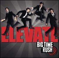Elevate - Big Time Rush
