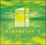 Elevation, Vol. 3