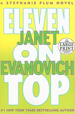 Eleven on Top - Evanovich, Janet