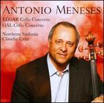 Elgar: Cello Concerto; Hans Gál: Cello Concerto