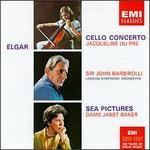 Elgar: Cello Concerto; Sea Pictures