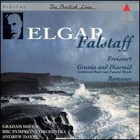 Elgar: Falstaff; Froissart; Romance for Bassoon; Grania and Diarmid - Incidental music & Funeral march - Graham Sheen (bassoon); BBC Symphony Orchestra; Andrew Davis (conductor)