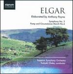 Elgar / Payne: Symphony No. 3; Pomp and Circumstance March No. 6