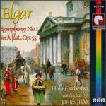 Elgar: Symphony No. 1 In A-Flat, Op. 55