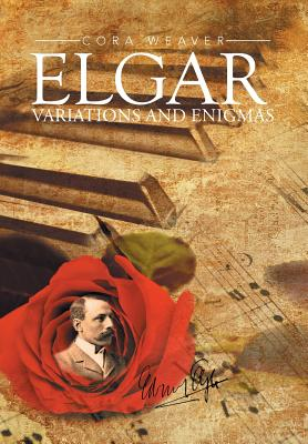 Elgar: Variations and Enigmas - Weaver, Cora