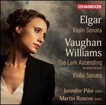 Elgar: Violin Sonata; Vaughan Williams: The Lark Ascending; Violin Sonata