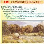 Elgar: Violin Sonata; Violin Concerto