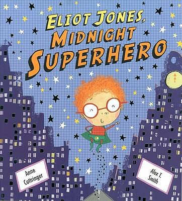 Eliot Jones Midnight Superhero - Cottringer, Anne