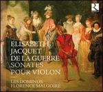Elisabeth Jacquet de la Guerre: Sonates pour violon