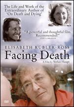 Elisabeth Kübler-Ross: Facing Death