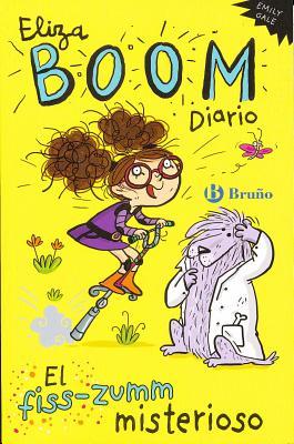 Eliza Boom Diario #2 El Fiss-Zumm Misterioso - Gale, Emily