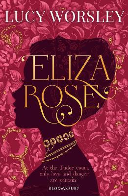 Eliza Rose - Worsley, Lucy