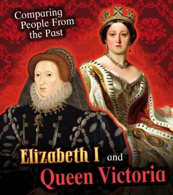 Elizabeth I and Queen Victoria - Hunter, Nick