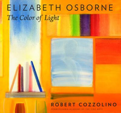Elizabeth Osborne: The Color of Light - Cozzolino, Robert