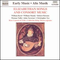 Elizabethan Songs and Consort Music - Catherine King (mezzo-soprano); Rose Consort of Viols