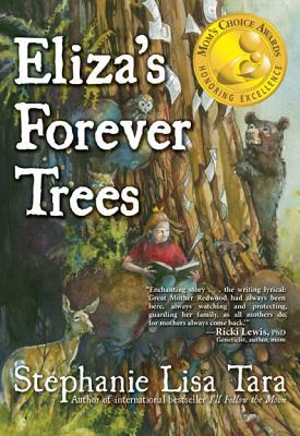 Eliza's Forever Trees - Tara, Stephanie L