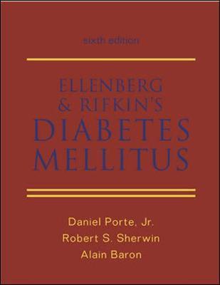 Ellenberg and Rifkin's Diabetes Mellitus - Porte, Daniel