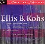 Ellis B. Kohs: Passacaglia; Chamber Concerto
