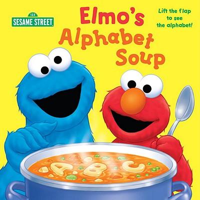 Elmo's Alphabet Soup - Kleinberg, Naomi, and Brannon, Tom (Illustrator)