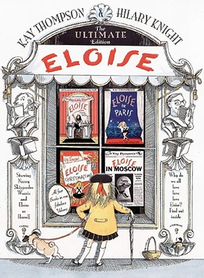 Eloise: The Ultimate Edition - Thompson, Kay