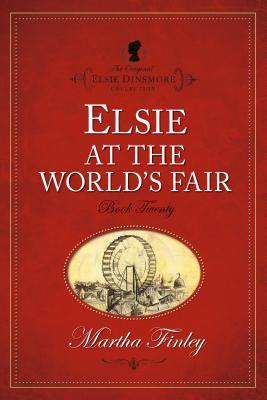 Elsie at the World's Fair - Finley, Martha