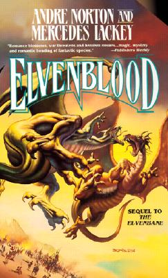 Elvenblood - Norton, Andre, and Lackey, Mercedes