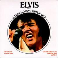 Elvis: A Legendary Performer, Vol. 1 - Elvis Presley