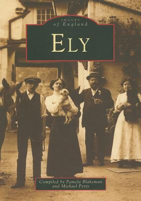 Ely - Blakeman, Pamela (Compiled by), and Petty, Michael, PhD (Compiled by)
