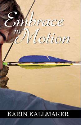 Embrace in Motion - Kallmaker, Karin
