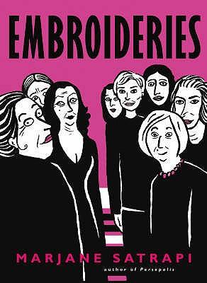 Embroideries - Satrapi, Marjane