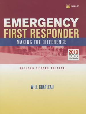 Emergency First Responder: Making the Difference - Chapleau, Will