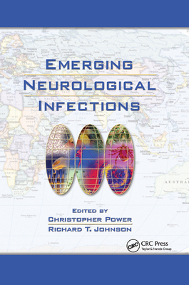 Emerging Neurological Infections - Power, Christopher (Editor), and Johnson, Richard T. (Editor)