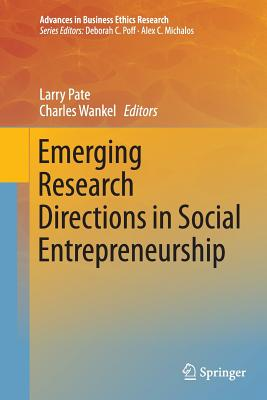 Emerging Research Directions in Social Entrepreneurship - Pate, Larry (Editor)