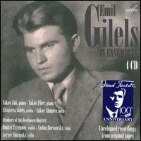 Emil Gilels in Ensembles - Dmitri Tsiganov (violin); Elizaveta Gilels (violin); Emil Gilels (piano); Sergei Shirinsky (cello); Vadim Borisovsky (viola);...