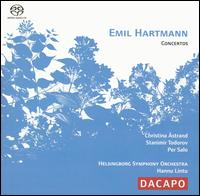 Emil Hartmann: Concertos - Christina Åstrand (violin); Per Salo (piano); Stanimir Todorov (cello); Helsingborg Symphony Orchestra; Hannu Lintu (conductor)